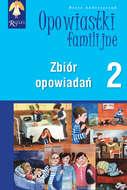 Opowiastki familijne (2) - zbiór opowiadań