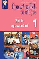 Opowiastki familijne (1) - zbiór opowiadań