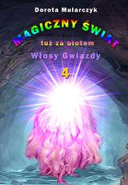 Magiczny świat tuż za płotem 4