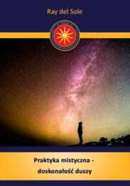 Praktyka mistyczna -  doskonałość duszy