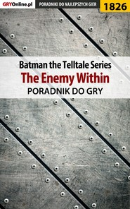 Batman: The Telltale Series - The Enemy Within